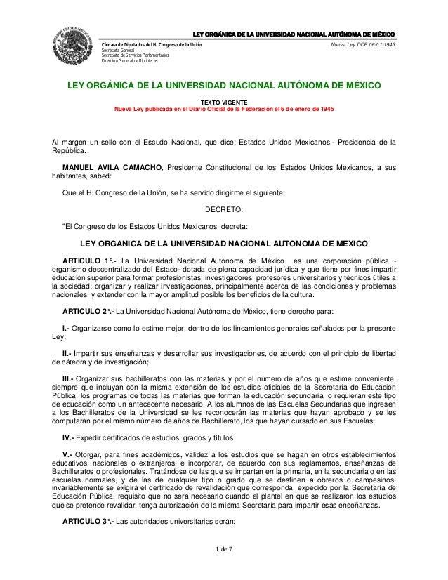 LEY ORGÁNICA DE LA UNIVERSIDAD NACIONAL AUTÓNOMA DE MÉXICO               Cámara de Diputados del H. Congreso de la Unión  ...