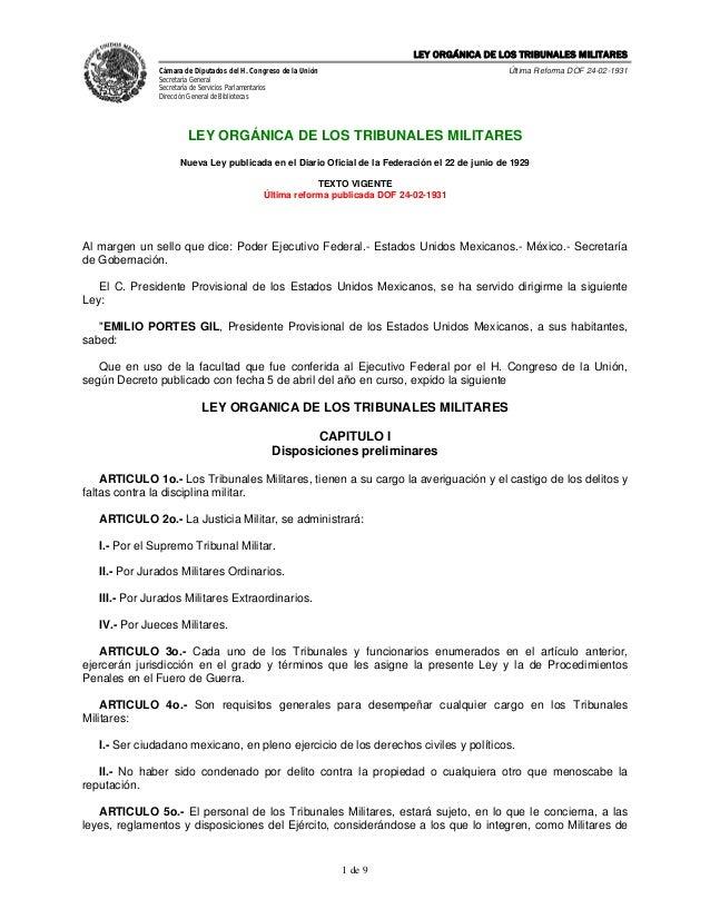 LEY ORGÁNICA DE LOS TRIBUNALES MILITARES               Cámara de Diputados del H. Congreso de la Unión                    ...