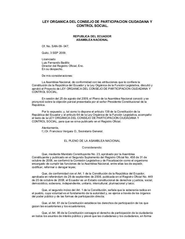 LEY ORGANICA DEL CONSEJO DE PARTICIPACION CIUDADANA Y                        CONTROL SOCIAL.                              ...
