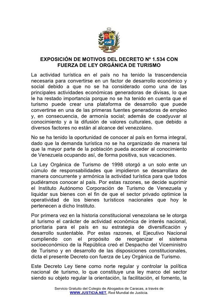 EXPOSICIÓN DE MOTIVOS DEL DECRETO Nº 1.534 CON         FUERZA DE LEY ORGÁNICA DE TURISMOLa actividad turística en el país ...