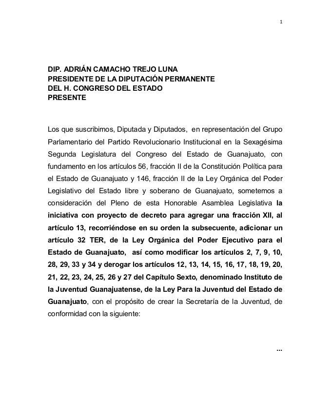 1       DIP. ADRIÁN CAMACHO TREJO LUNA PRESIDENTE DE LA DIPUTACIÓN PERMANENTE DEL H. CONGRESO DEL ESTADO PRESENTE  Los...