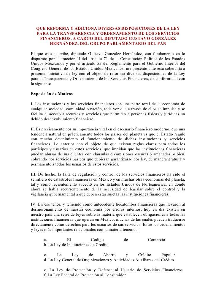 QUE REFORMA Y ADICIONA DIVERSAS DISPOSICIONES DE LA LEY    PARA LA TRANSPARENCIA Y ORDENAMIENTO DE LOS SERVICIOS     FINAN...