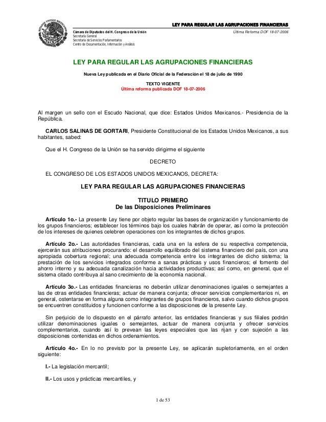 LEY PARA REGULAR LAS AGRUPACIONES FINANCIERAS               Cámara de Diputados del H. Congreso de la Unión               ...