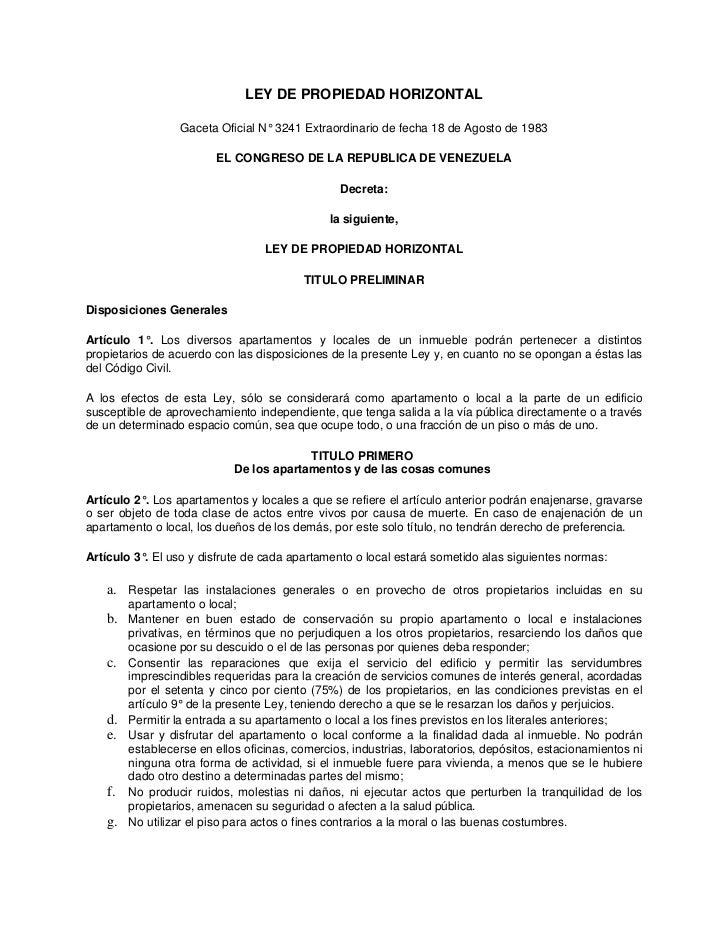 LEY DE PROPIEDAD HORIZONTAL                  Gaceta Oficial N° 3241 Extraordinario de fecha 18 de Agosto de 1983          ...