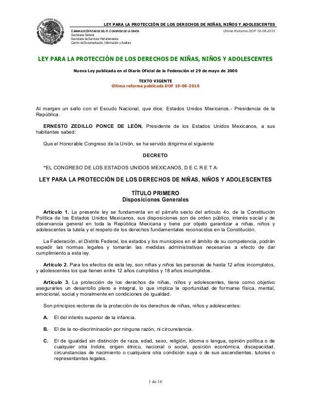 LEY PARA LA PROTECCIÓN DE LOS DERECHOS DE NIÑAS, NIÑOS Y ADOLESCENTES CÁMARA DE DIPUTADOS DEL H. CONGRESO DE LA UNIÓN Secr...