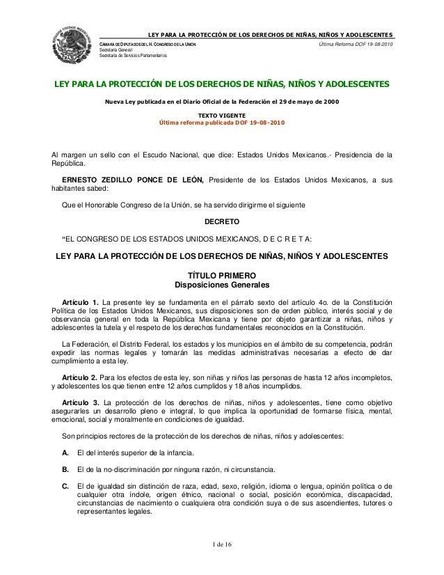LEY PARA LA PROTECCIÓN DE LOS DERECHOS DE NIÑAS, NIÑOS Y ADOLESCENTES CÁMARA DE DIPUTADOS DEL H. CONGRESO DE LA UNIÓN  Últ...