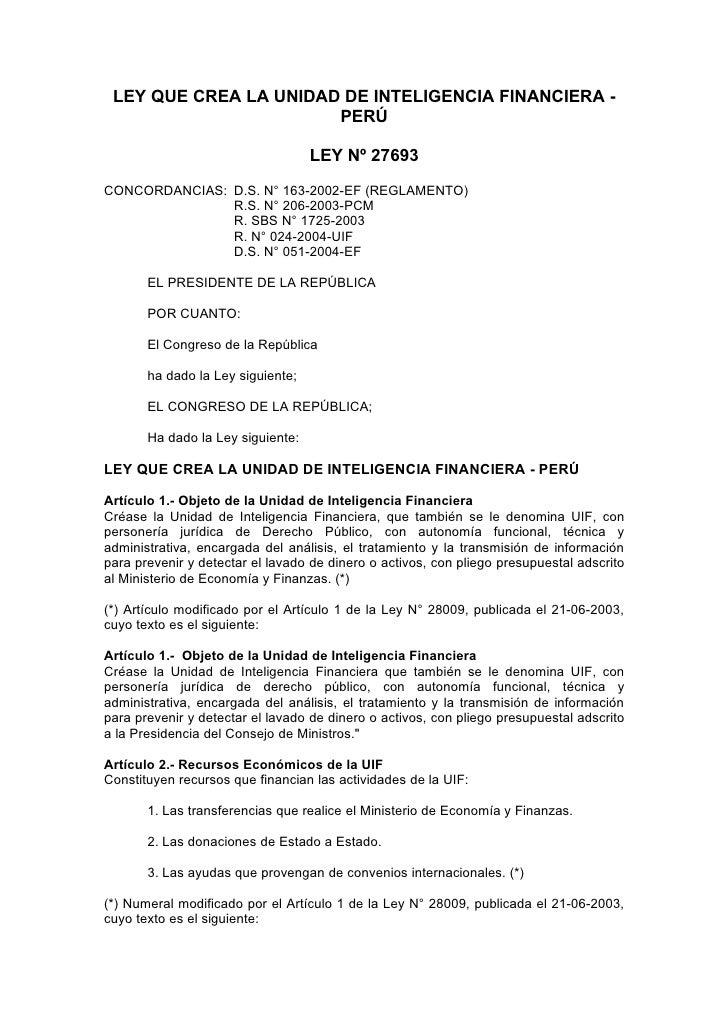 LEY QUE CREA LA UNIDAD DE INTELIGENCIA FINANCIERA -                        PERÚ                                     LEY Nº...