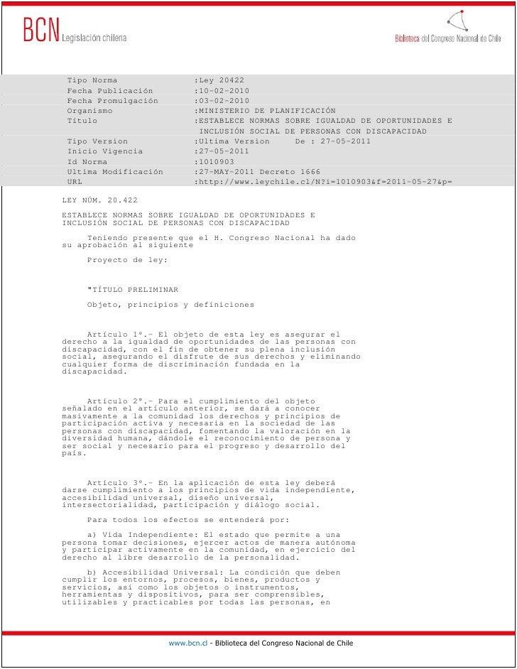 Tipo Norma                    :Ley 20422 Fecha Publicación             :10-02-2010 Fecha Promulgación            :03-02-20...
