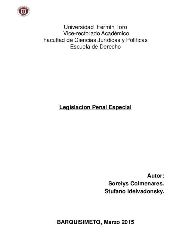 Universidad Fermín Toro Vice-rectorado Académico Facultad de Ciencias Jurídicas y Políticas Escuela de Derecho Legislacion...