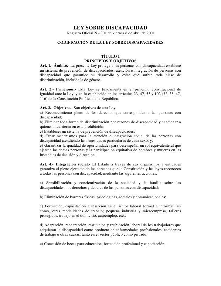 LEY SOBRE DISCAPACIDAD                Registro Oficial N.- 301 de viernes 6 de abril de 2001          CODIFICACIÓN DE LA L...
