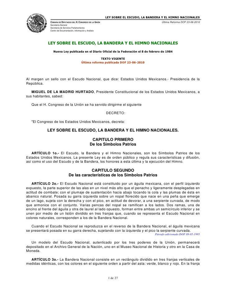 LEY SOBRE EL ESCUDO, LA BANDERA Y EL HIMNO NACIONALES                CÁMARA DE DIPUTADOS DEL H. CONGRESO DE LA UNIÓN      ...