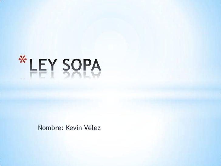 *    Nombre: Kevin Vélez