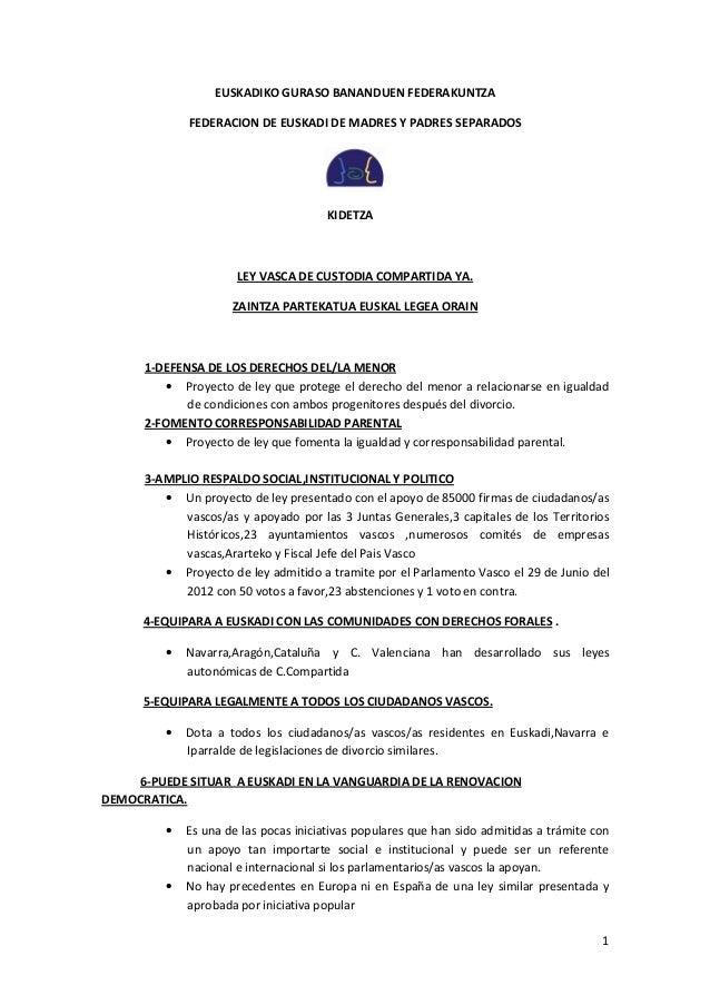 1EUSKADIKO GURASO BANANDUEN FEDERAKUNTZAFEDERACION DE EUSKADI DE MADRES Y PADRES SEPARADOSKIDETZALEY VASCA DE CUSTODIA COM...