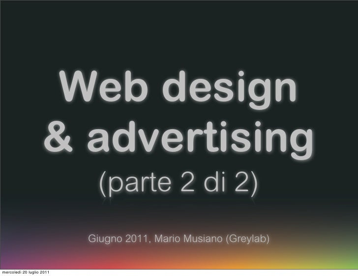 Web design                    & advertising                            (parte 2 di 2)                           Giugno 201...
