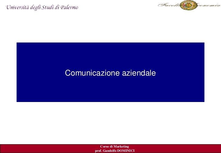 Comunicazioneaziendale                                      Kerinedal.2007           Corso di Marketing        prof. G...