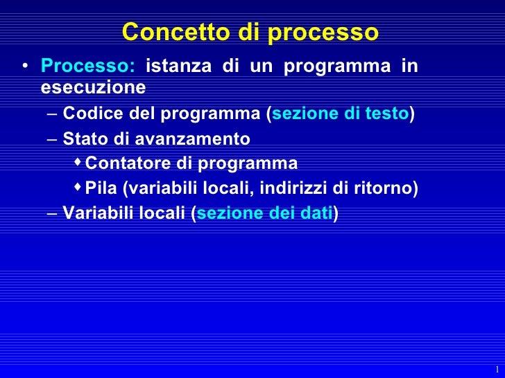 Sistemi Operativi: Processi - Lezione 07