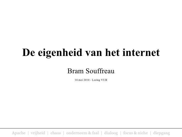 De eigenheid van het internet