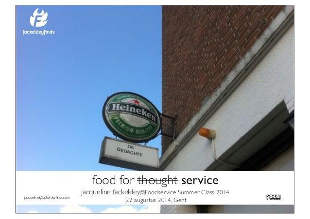 Lezing customer journey en klantgericht werken voor de foodservice summerclass jacqueline fackeldey fackeldeyfinds 092014