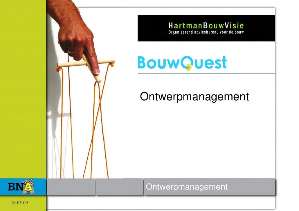 Ontwerpmanagement                Ontwerpmanagement 19-05-09