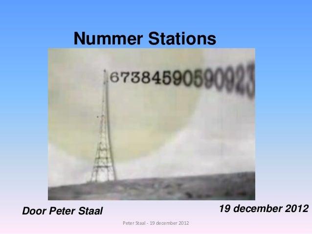 Nummer StationsDoor Peter Staal                                    19 december 2012                   Peter Staal - 19 dec...