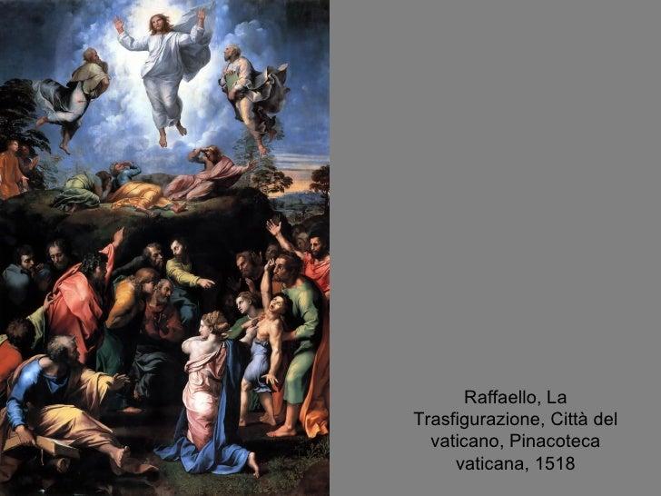 Raffaello, La Trasfigurazione, Città del vaticano, Pinacoteca vaticana, 1518