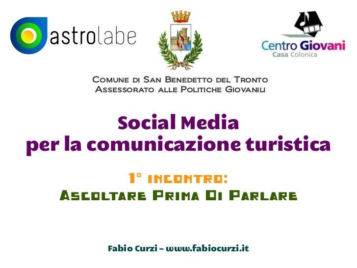 Comune di San Benedetto del Tronto      Assessorato alle Politiche Giovanili         Social Mediaper la comunicazione turi...