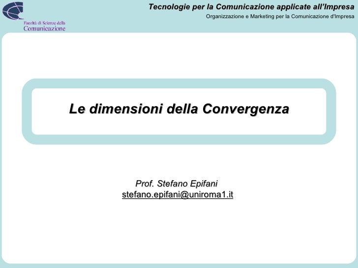 Lezioni 2 e 3: Oltre La Convergenza