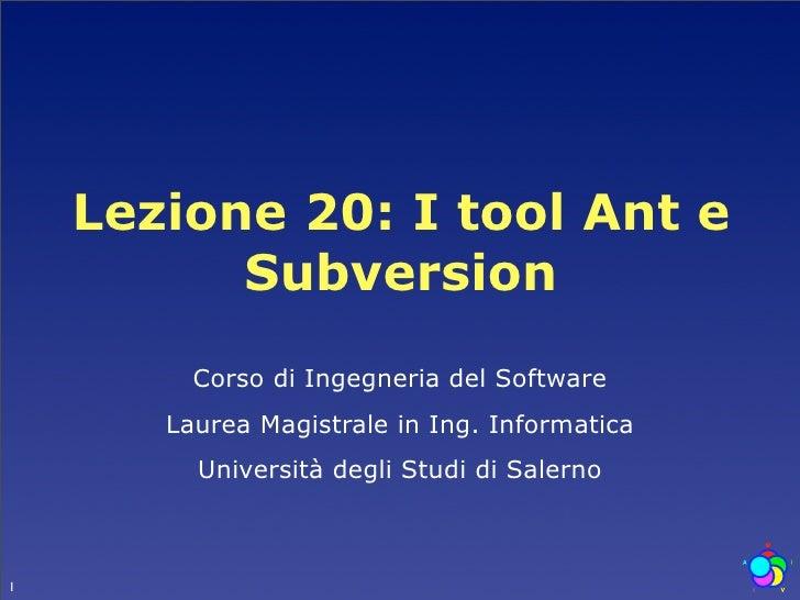 Lezione 4: I tool Ant e Subversion