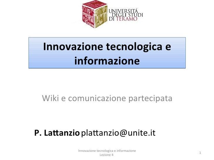 Innovazionetecnologicae         informazione    Wikiecomunicazionepartecipata   P.La:anzioplaUanzio@unite.it      ...