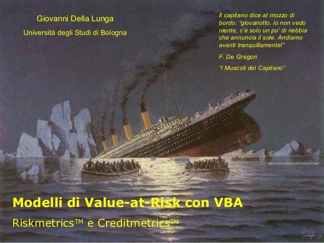 """Giovanni Della Lunga Università degli Studi di Bologna  Il capitano dice al mozzo di bordo: """"giovanotto, io non vedo nient..."""