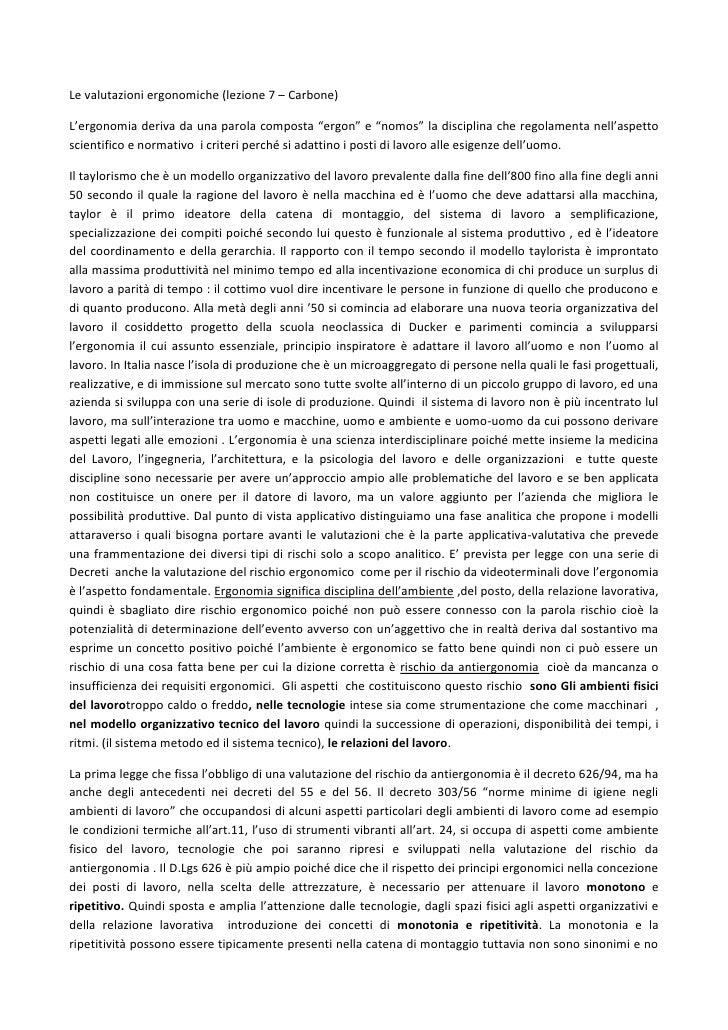 """Le valutazioni ergonomiche (lezione 7 – Carbone)L'ergonomia deriva da una parola composta """"ergon"""" e """"nomos"""" la disciplina ..."""