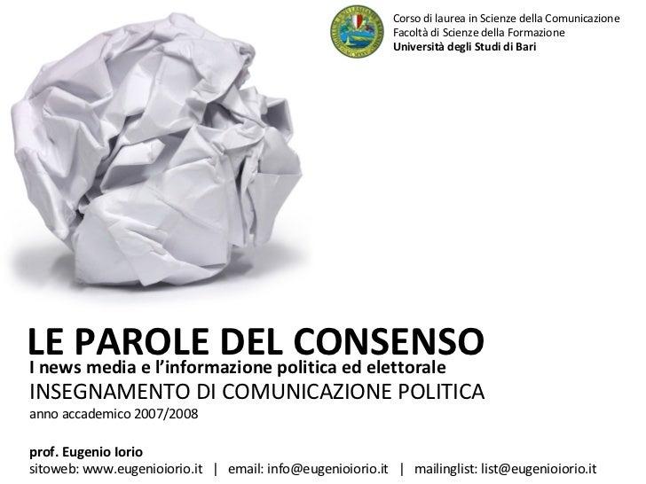 I news media e l'informazione politica ed elettorale  INSEGNAMENTO DI COMUNICAZIONE POLITICA anno accademico 2007/2008 LE ...