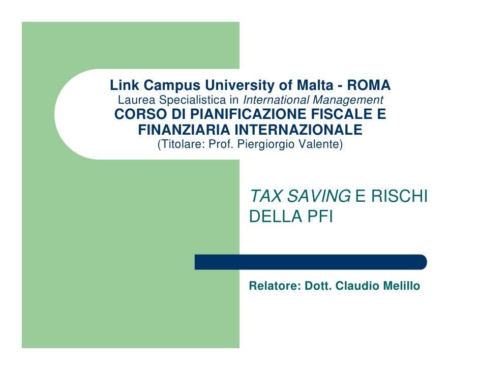 Link Campus University of Malta - ROMA  Laurea Specialistica in International Management CORSO DI PIANIFICAZIONE FISCALE E...