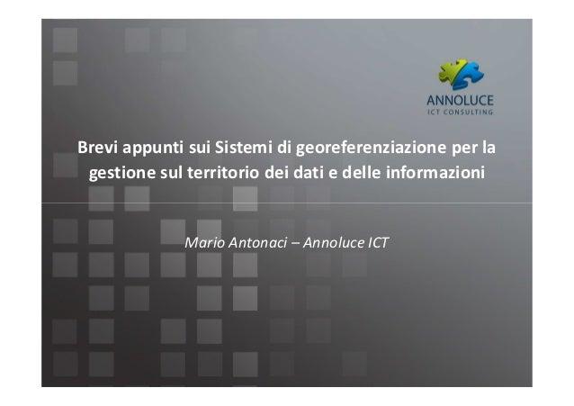 Brevi appunti sui Sistemi di georeferenziazione per la gestione sul territorio dei dati e delle informazioni
