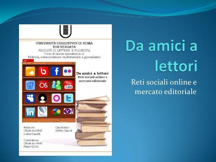 Reti sociali online e mercato editoriale