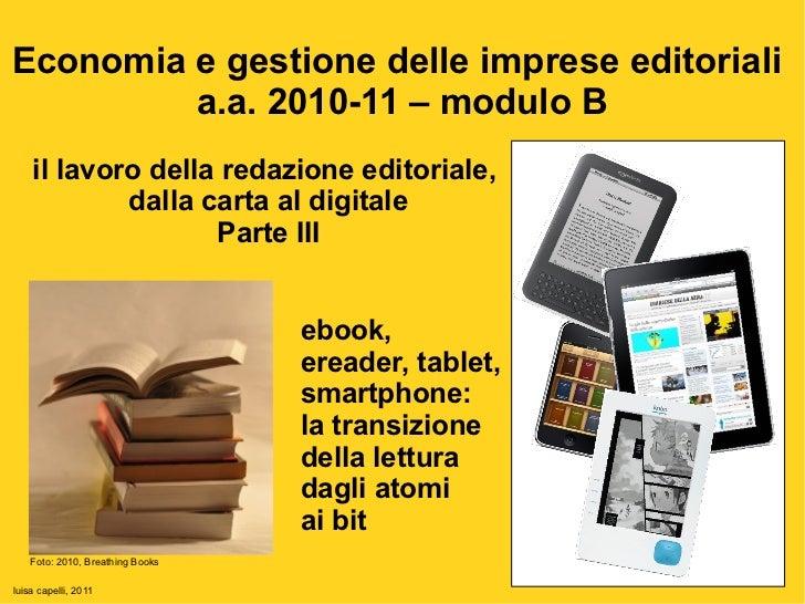 Lavorare in redazione - Economia e gestione imprese editoriali, 2010-11, mod. B, parte III - Luisa Capelli