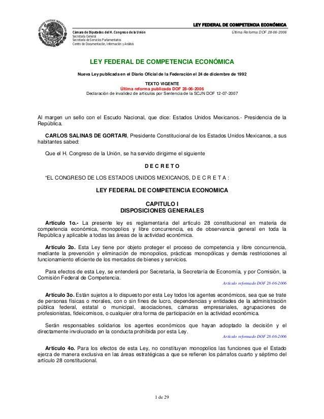 LEY FEDERAL DE COMPETENCIA ECONÓMICA Cámara de Diputados del H. Congreso de la Unión Secretaría General Secretaría de Serv...