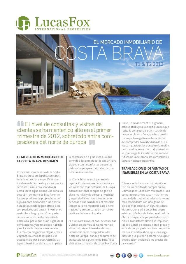 Costa Brava Informe Inmobiliario T1-T2 2012