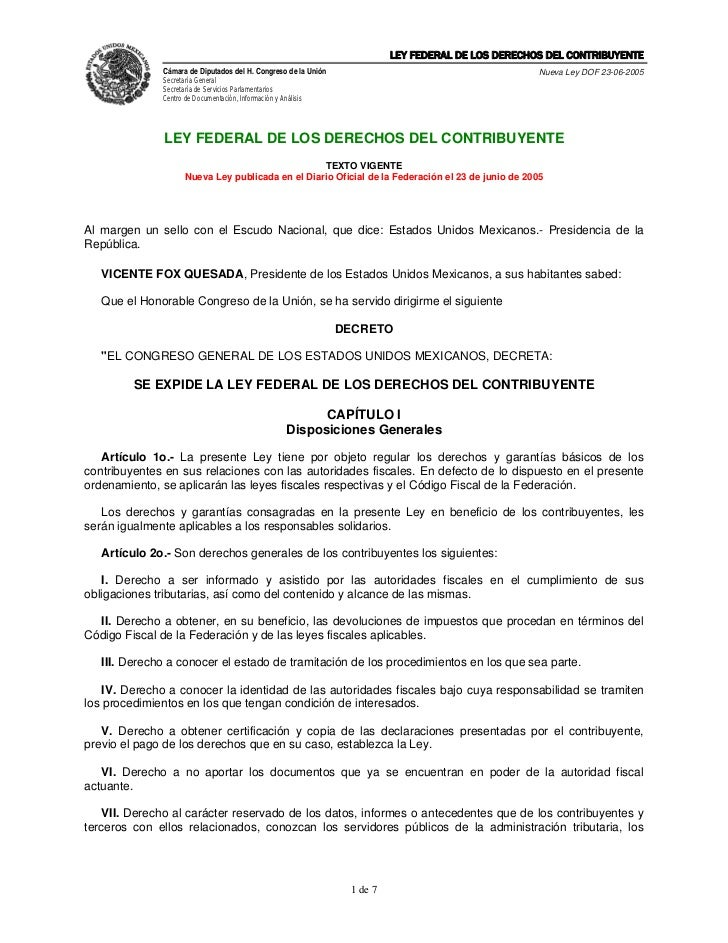 LEY FEDERAL DE LOS DERECHOS DEL CONTRIBUYENTE              Cámara de Diputados del H. Congreso de la Unión                ...