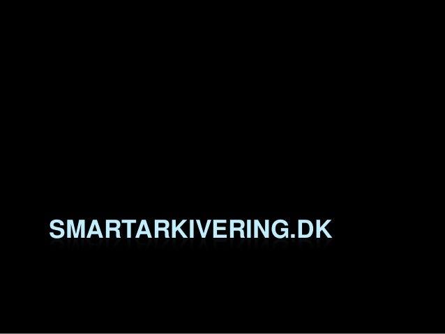 SMARTARKIVERING.DK