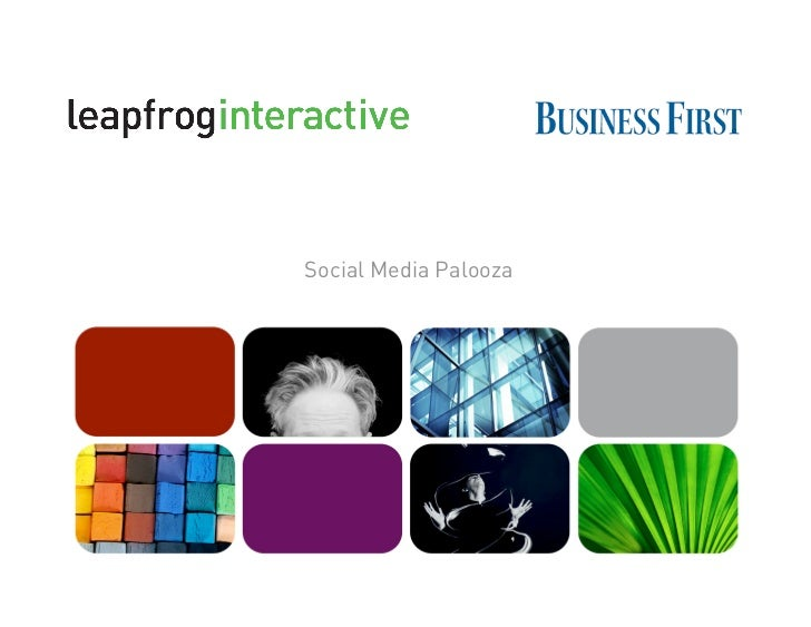 Social Media-Palooza (Part II), by LeapFrog Interactive