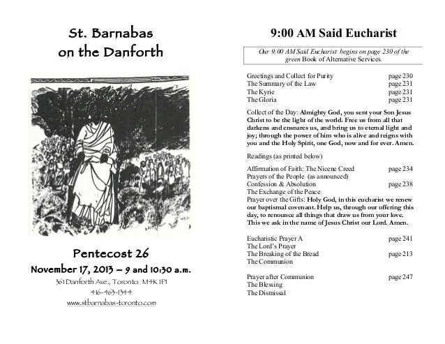 St. Barnabas  9:00 AM Said Eucharist  on the Danforth  Our 9:00 AM Said Eucharist begins on page 230 of the green Book of ...