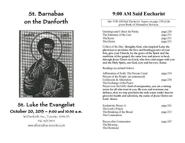 St. Barnabas  9:00 AM Said Eucharist  on the Danforth  Our 9:00 AM Said Eucharist begins on page 230 of the green Book of ...