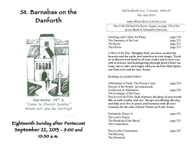 St. Barnabas on the Danforth Eighteenth Sunday after Pentecost September 22, 2013 – 9:00 and 10:30 a.m. 361 Danforth Ave.,...