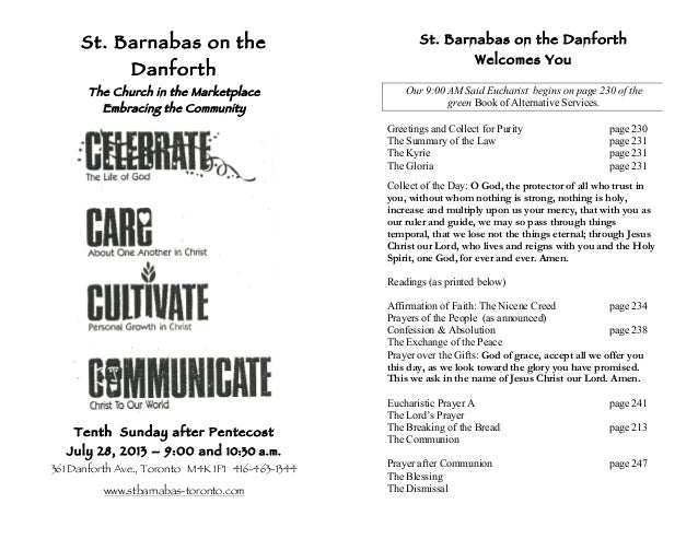 St. Barnabas on the Danforth The Church in the Marketplace Embracing the Community Tenth Sunday after Pentecost July 28, 2...