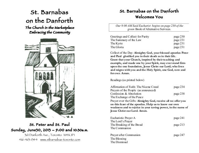 St. Barnabas on the Danforth The Church in the Marketplace Embracing the Community St. Peter and St. Paul Sunday, June30, ...