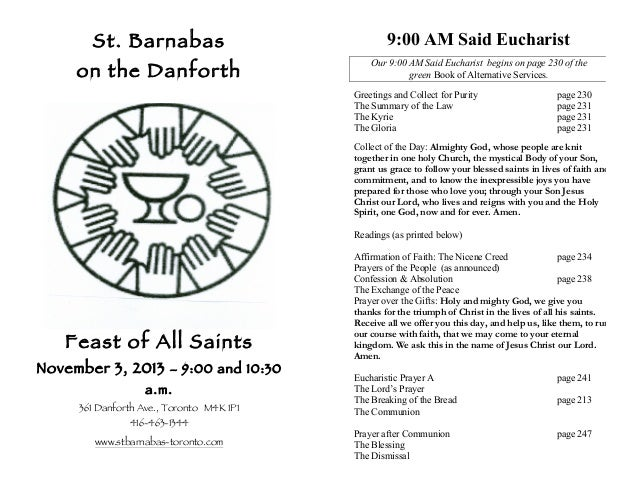 St. Barnabas  on the Danforth  9:00 AM Said Eucharist Our 9:00 AM Said Eucharist begins on page 230 of the green Book of A...