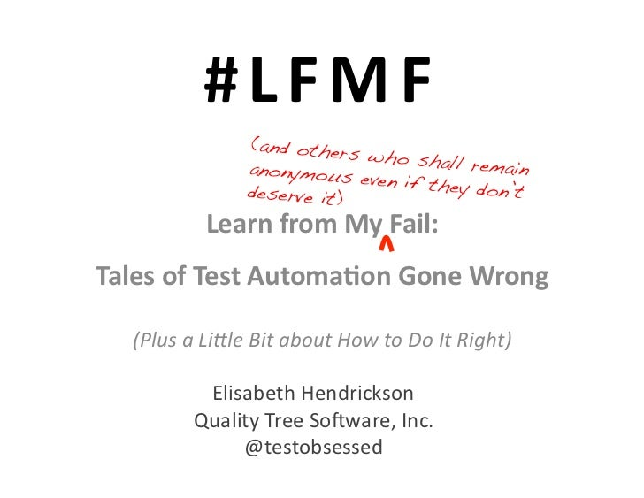 #LFMF: Tales of Test Automation Gone Wrong