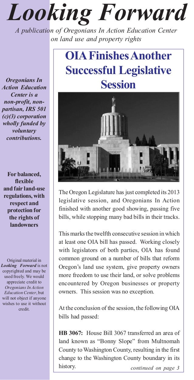 Looking Forward Oregonians In Action Education Center is a non-profit, non- partisan, IRS 501 (c)(3) corporation wholly fu...