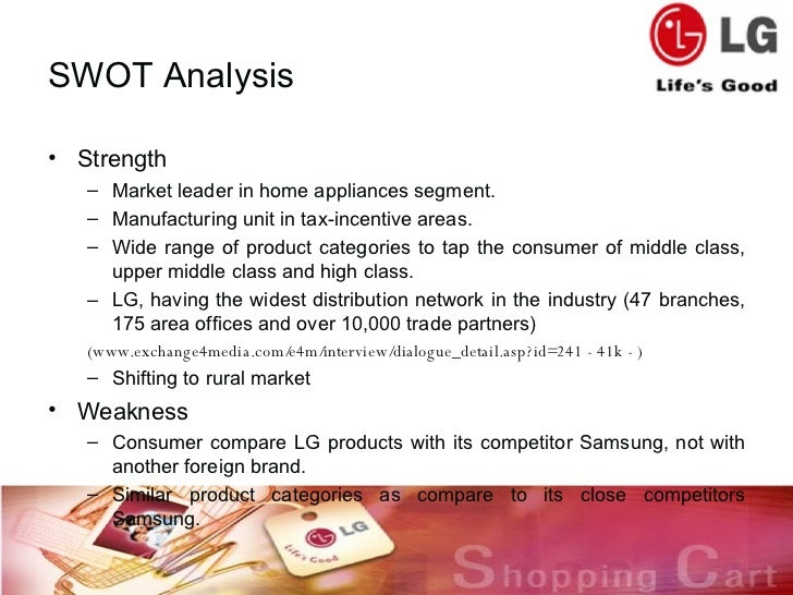 home appliances swot The swot analysis of lg shows how the product line and depth have  of the  factors that will be the driving force for the home appliances,.